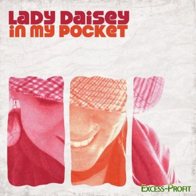 Lady Daisey - In My Pocket (2010)
