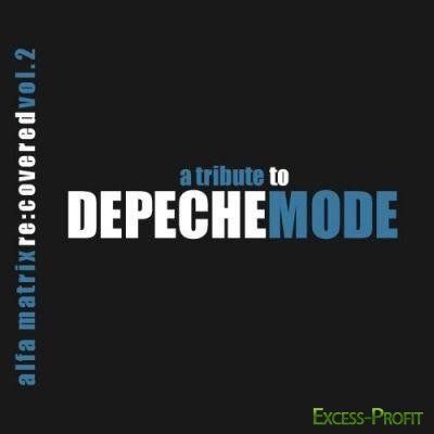 VA - Alfa Matrix Re:Covered 2: A Tribute To Depeche Mode (2CD) (2011)