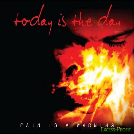Today Is the Day - Pain Is A Warning (2011)