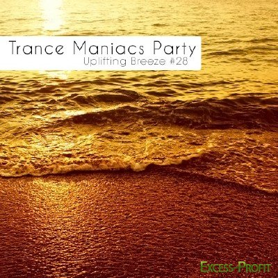 Trance Maniacs Party: Uplifting Breeze #28 (2011)