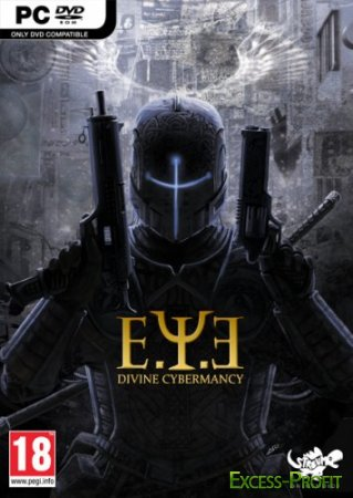 E.Y.E: Divine Cybermancy (2011/Rus/Eng/PC) Repack by R.G. xPackers