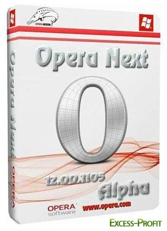 Opera Next 12.00 Build 1105 Alpha ML/Rus + Portable