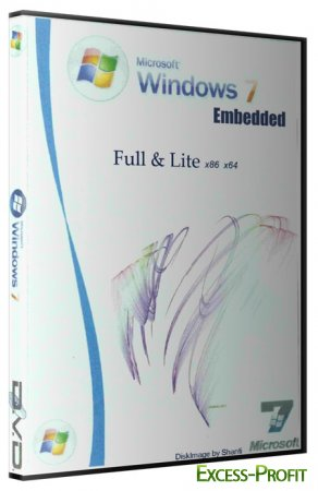 Windows 7 Embedded Full & Lite SP1 4 in 1 ( 2011/x86/x64/RUS ) DiskImage by Shanti