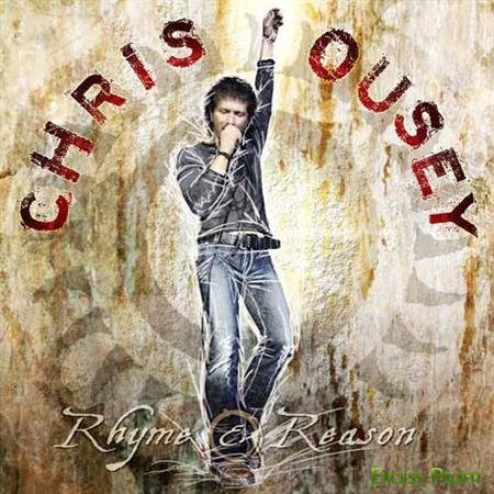 Chris Ousey - Rhyme And Reason (2011)