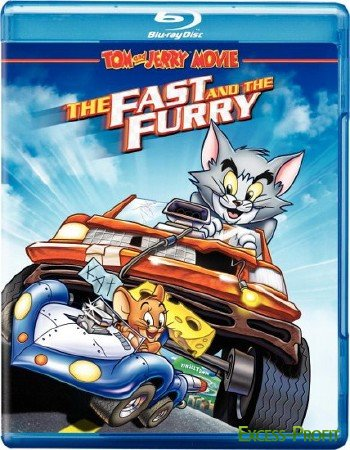 ��� � ������: ������ � �������� / Tom and Jerry: The Fast and the Furry (2005/BDRip)