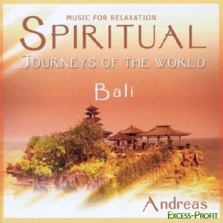 Andreas - Spiritual Journeys of the World - Bali (2007)