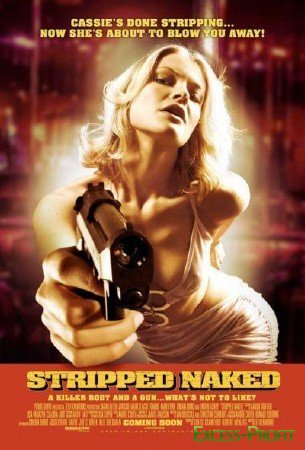 ������� - ������ ������ ��������� / ������� �������� �� ���� / Stripped Naked (2009/DVDRip/1400MB)