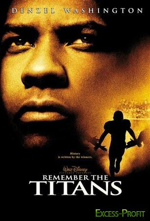 ��������� ������� / Remember the Titans (2000 / DVDRip)