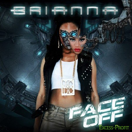Brianna - Face Off (2011)