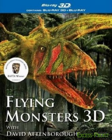 �������� ������� / Flying Monsters 3D with David Attenborough 3D (2011/BDRip)