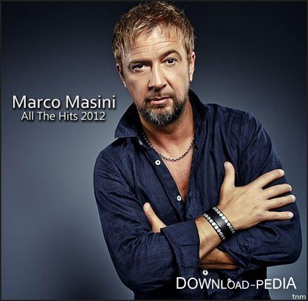 Marco Masini – All The Hits 2012 (2012)