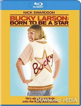 ���� ������: ��������� ������� ������� / Bucky Larson: Born to Be a Star (2011) HDRip