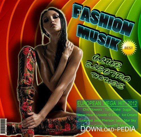 VA - Fashionable Musik: Club Electro House (2012)