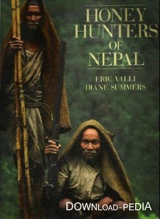 ��������� �� ����������� �������� / Honey Hunters of Nepal (2003) SATRip