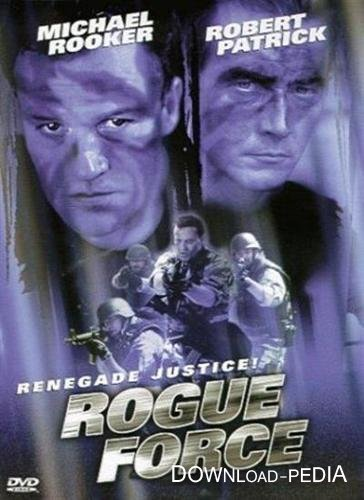 ������������� ������� / Rogue force (Renegade Force) (1998) DVDRip