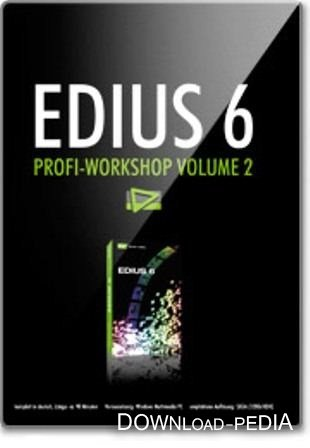 Edius 6 Profi-Workshop Vol. 2