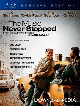 ������ ���������� ��������� / The Music Never Stopped (2011) HDRip