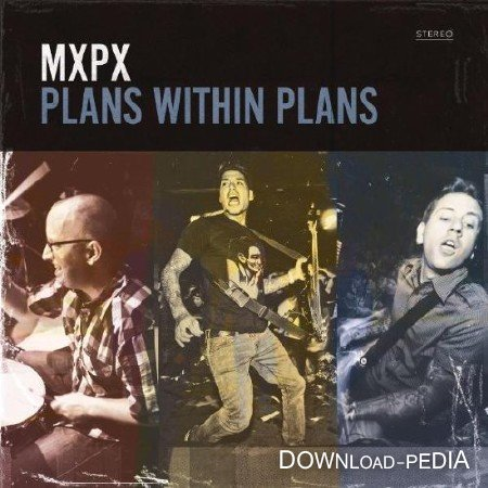 MxPx - Plans Within Plans (2012)