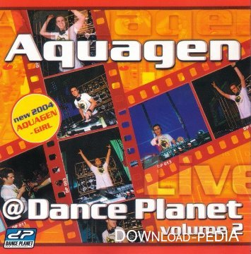 Aquagen - Live Mix @ Dance Planet Vol.2 (2004)