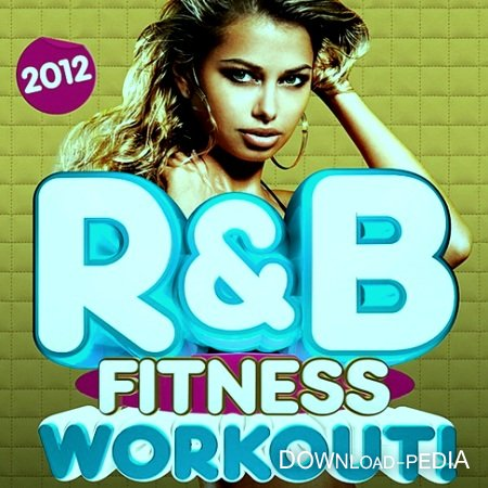 VA - R&B Fitness Workout Trax 2012
