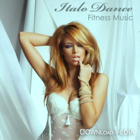 Italo Dance Fitness Music (2011)