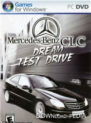 Mercedes-Benz CLC Dream Test Drive (2008/PC/Rus)