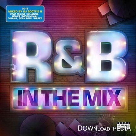 R&B In The Mix 2012
