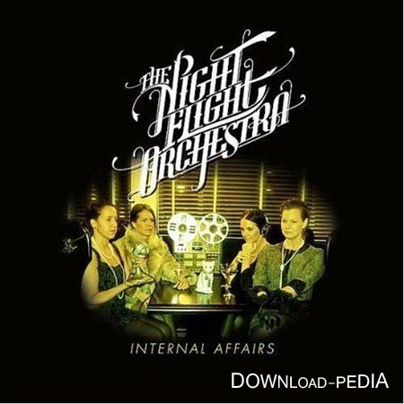 The Night Flight Orchestra - Internal Affairs (2012)