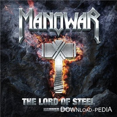 Manowar - The Lord Of Steel (2012)