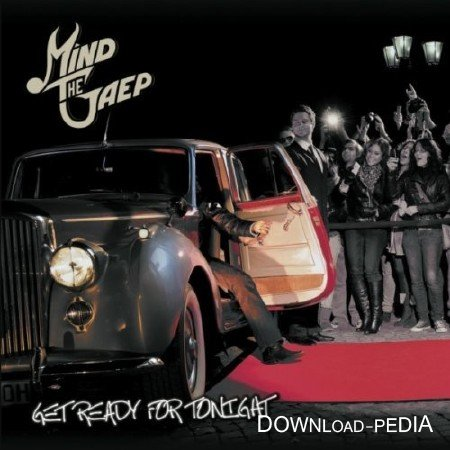 Mind The Gaep – Get Ready For Tonight (2012)