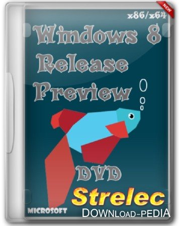 Windows 8 Release Preview x86 Strelec (10.07.2012)