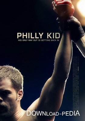 ������� ����� ������� ������� �� ����������� / The Philly Kid (2012) DVDRip