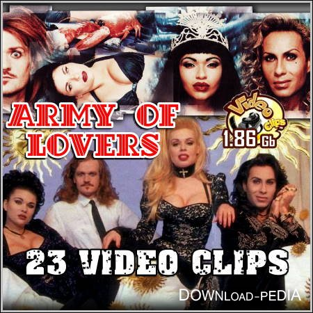 Army Of Lovers - 23 Video Clips (DVDRip)