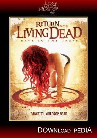 ����������� ����� ��������� 5: ���� �� ������ / Return of the Living Dead: Rave to the Grave (2005) DVDRip