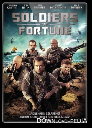 ������� ������ / Soldiers of Fortune (2012)