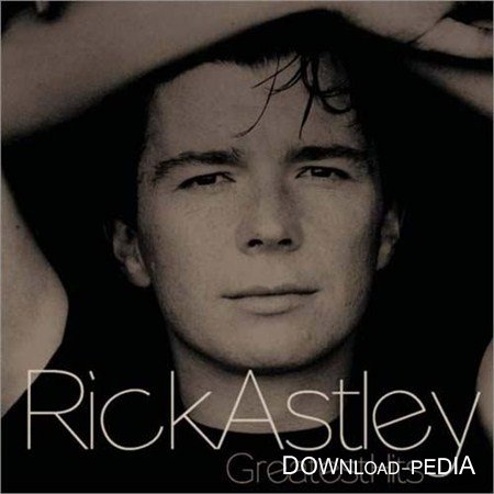 Rick Astley - Greatest Hits (2002) Flac