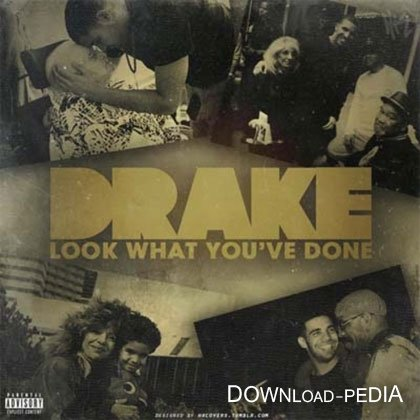 Drake – Look What Youve Done (2012)
