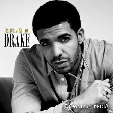 Drake – Its Our Month (2012)