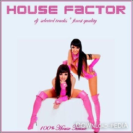 House Factor DJ Selected Tracks (2012)