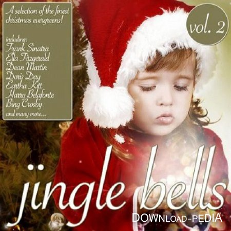 Jingle Bells Vol.2: A Selection Of The Finest Christmas Evergreens (2012)