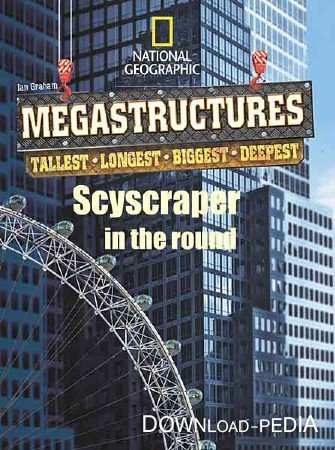 ���������������: �������� ��������� ��������� / MegaStructures. Skyscraper in the Round (2011) HDTVRip