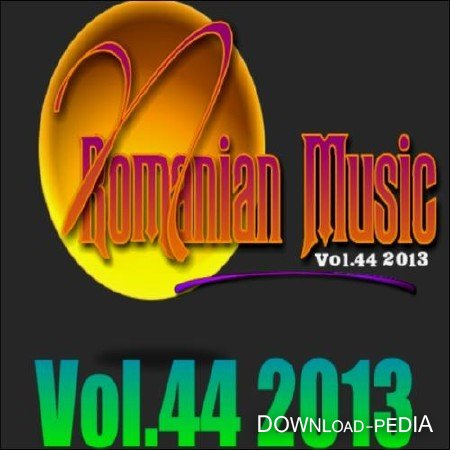Romanian Music Hits Vol. 44 (2013)