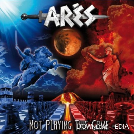 Ares - Not Playing This Game (2013)