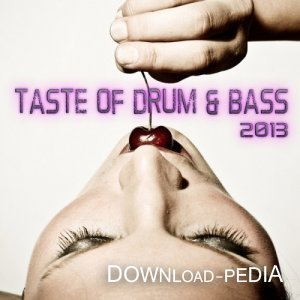 VA - Taste Of Drum & Bass 2013 (2013)