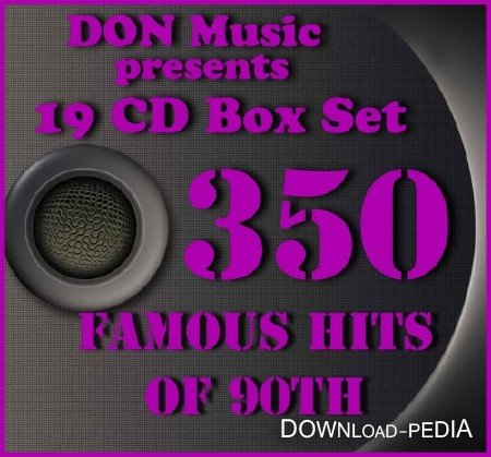 350 Famous Hits of 90th (19CD) (2013)