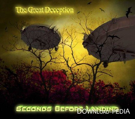 Seconds Before Landing - The Great Deception (2013)