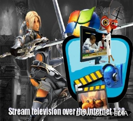 Stream television over the internet 1.20