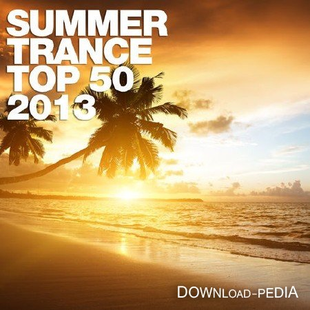 VA - Summer Trance Top 50 (2013)