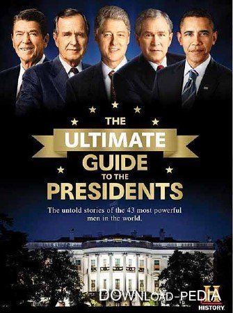 Президенты США (4 серии из 8) / The Ultimate Guide to the Presidents (2013) SATRip