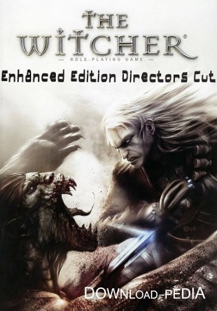 The Witcher: Enhanced Edition Director's Cut / �������: ����������� ������ v1.5.0.1304 + 8 DLC (2008/Rus/Multi11) PROPHET